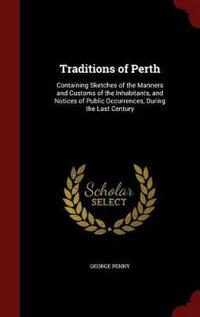 Traditions of Perth