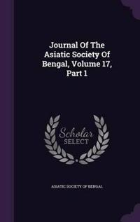 Journal of the Asiatic Society of Bengal, Volume 17, Part 1