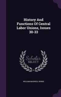 History and Functions of Central Labor Unions, Issues 30-33