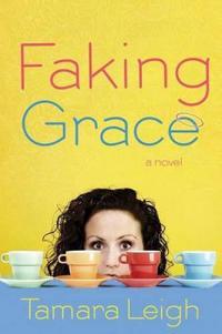 Faking Grace