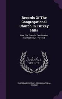 Records of the Congregational Church in Turkey Hills