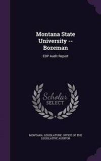 Montana State University -- Bozeman