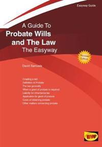 Probate wills and the law - the easyway