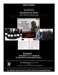 Daesh: Esclaves Du Sexe de L'Etat Islamique