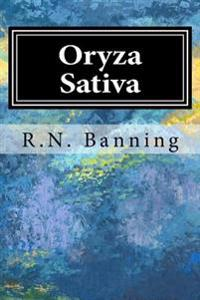 Oryza Sativa: The Biological Bomb