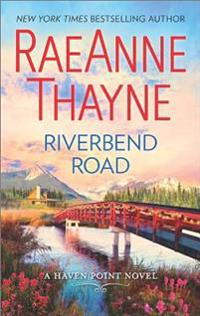 Riverbend Road: A Second-Chance Romance Novel