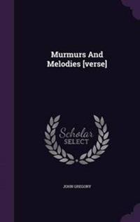 Murmurs and Melodies [Verse]