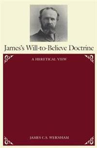 James's Will-To-Believe Doctrine