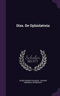 Diss. de Ophiolatreia