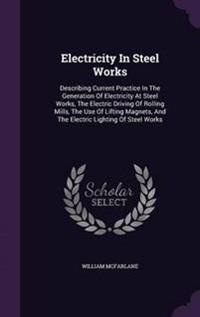 Electricity in Steel Works