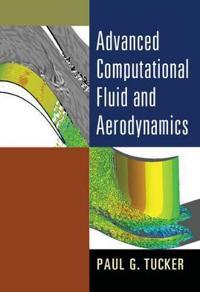 Advanced Computational Fluid and Aerodynamics