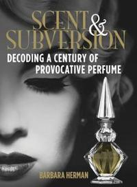 Scent & Subversion