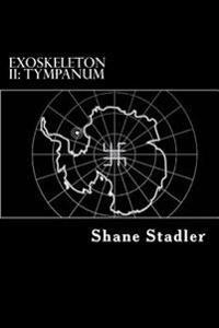 Exoskeleton II: Tympanum