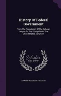 History of Federal Government