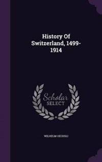 History of Switzerland, 1499-1914