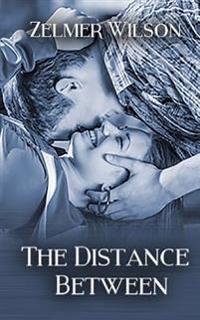 The Distance Between: Bobbie Lamont #2