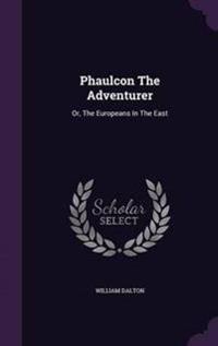Phaulcon the Adventurer