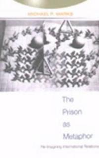 The Prison as Metaphor