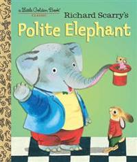 LGB Richard Scarry's Polite Elephant - Richard Scarry - böcker (9781101930908)     Bokhandel