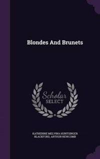 Blondes and Brunets