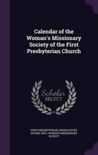 Calendar of the Woman's Missionary Society of the First Presbyterian Church
