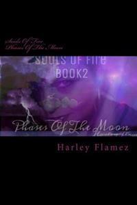 Souls of Fire: Phases of the Moon