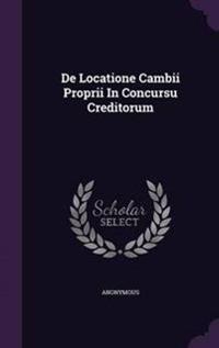 de Locatione Cambii Proprii in Concursu Creditorum