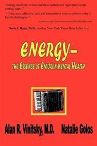 Energy - The Essence Of Environmental Health