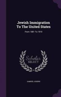 Jewish Immigration to the United States
