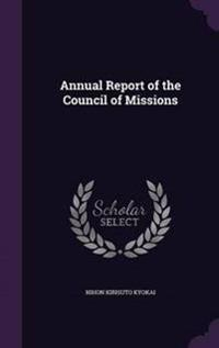 Annual Report of the Council of Missions
