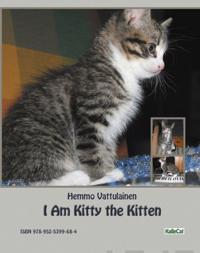I Am Kitty the Kitten: Photo Book