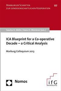 Ica Blueprint for a Co-Operative Decade - A Critical Analysis: Marburg Colloquium 2013