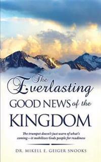 The Everlasting Gospel of the Kingdom