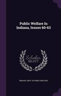 Public Welfare in Indiana, Issues 60-63