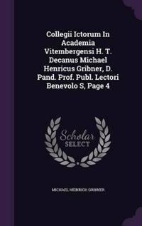 Collegii Ictorum in Academia Vitembergensi H. T. Decanus Michael Henricus Gribner, D. Pand. Prof. Publ. Lectori Benevolo S, Page 4