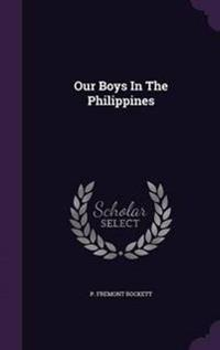 Our Boys in the Philippines