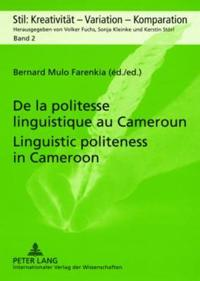 De la politesse linguistique au Cameroun / Linguistic politeness in Cameroon