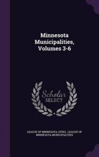 Minnesota Municipalities, Volumes 3-6