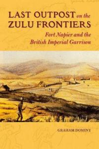 Last Outpost on the Zulu Frontiers
