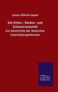 Die Ritter-, Rauber- Und Schauerromantik