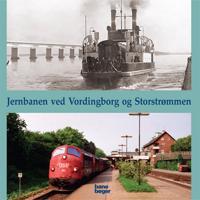 Jernbanen ved Vordingborg og Storstrømmen