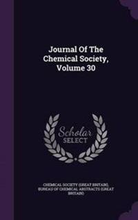 Journal of the Chemical Society, Volume 30