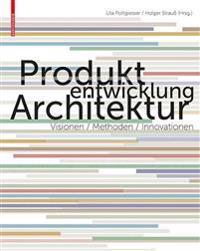 Produktentwicklung Architektur
