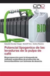 Potencial Lipogenico de Las Levaduras de La Pulpa de Cafe