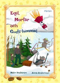 Egil, morfar och Guds himmel