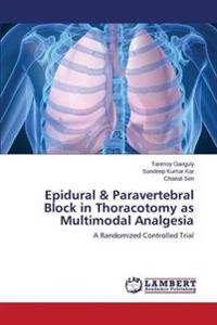 Epidural & Paravertebral Block in Thoracotomy as Multimodal Analgesia