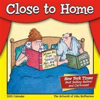 Close to Home Calendar 2013