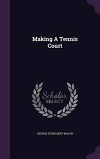 Making a Tennis Court