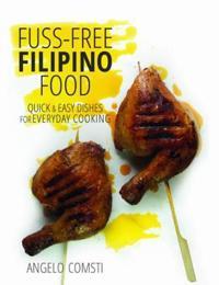 Fuss-Free Filipino Food