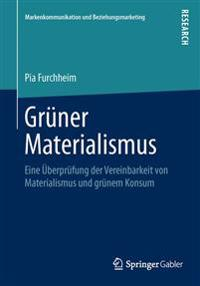 Gruner Materialismus